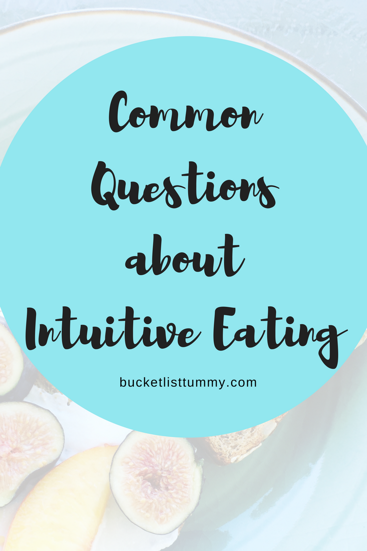 Common Questions I Get About Intuitive Eating