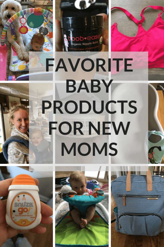 A list of my favorite Baby Products for New, First-Time Moms